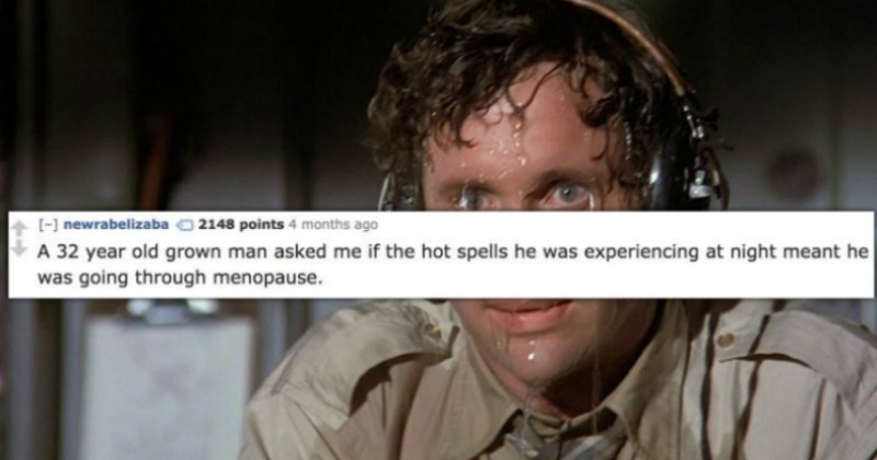 doctor describes a time when a male patient asked him if he was going through menopause
