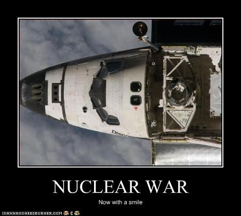 NUCLEAR WAR Now with a smile