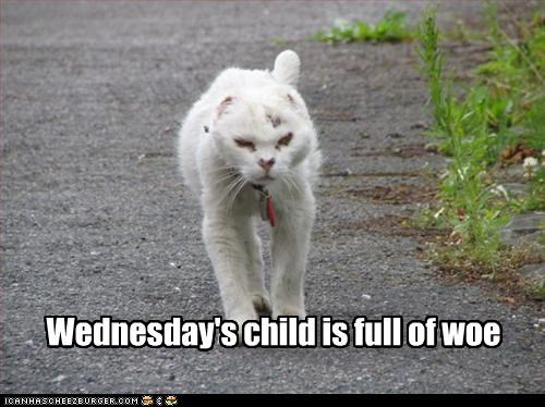 Image result for wednesday's child memes