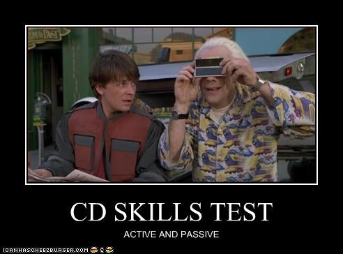 CD SKILLS TEST ACTIVE AND PASSIVE
