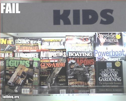 failboat,g rated,gun literature,inappropriate,kids,magazine,sign