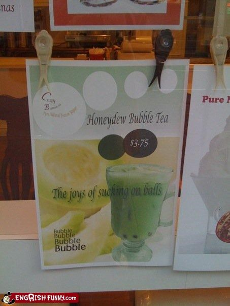 The joys... are indescribable Honeydew Bubble Tea... The joys of sucking on balls