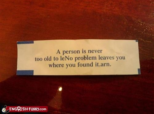 fortune cookie,found,g rated,old,person,problem
