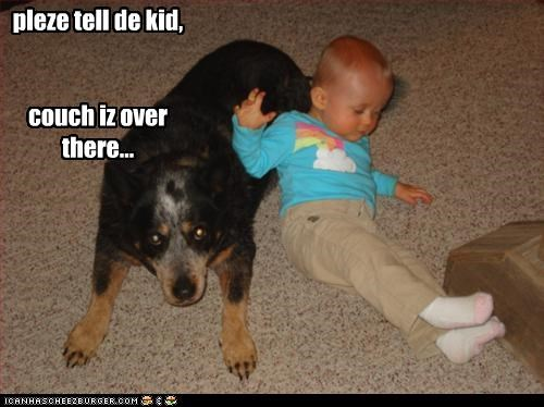 pleze tell de kid,    couch iz over  there...