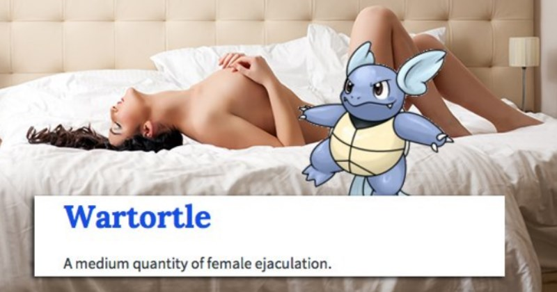 urban dictionary entry of the pokemon name wartortle which is defined as an amount of female ejaculate
