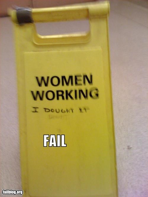 caution doubt g rated misspelling signs vandalism women working