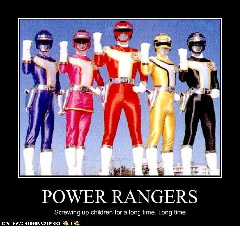 POWER RANGERS Screwing up children for a long time. Long time