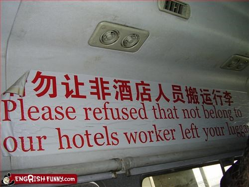 China g rated hotel luggage please refuse workers