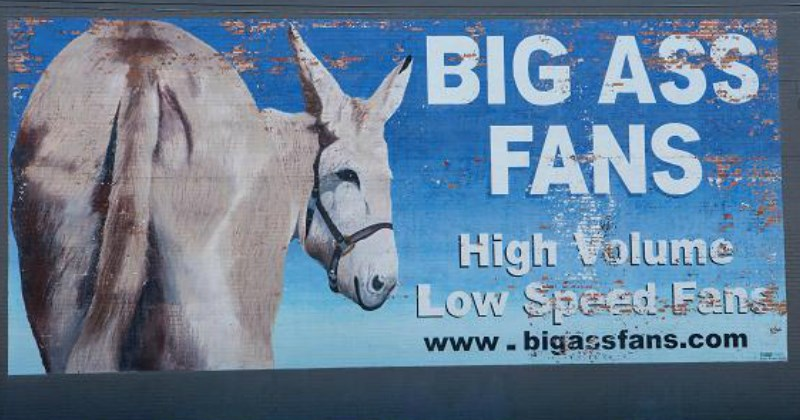 Pun billboard for Big Ass Fans showing a large ass donkey's backside. | Animal - BIG ASS FANS High olume Low Speed Fans www.bigassfans.com
