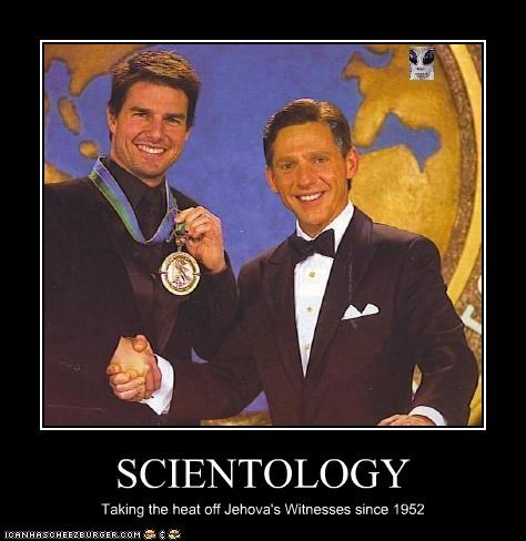 SCIENTOLOGY Taking the heat off Jehova's Witnesses since 1952