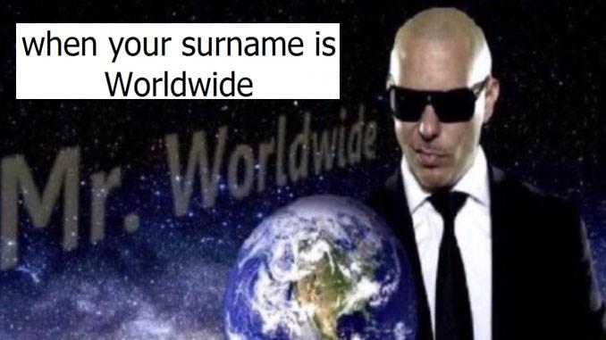 Funny Pitbull Mr. Worldwide memes, photos of Pitbull holding globe.
