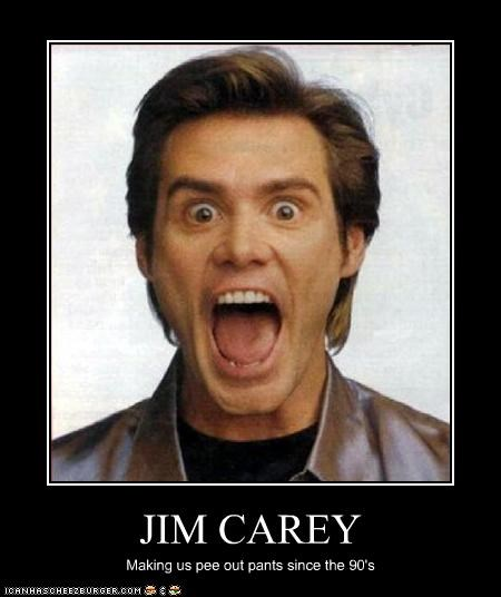 JIM CAREY Making us pee out pants since the 90's