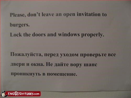 burgers,burglars,food,g rated,invitation,lock,please,signs,windows