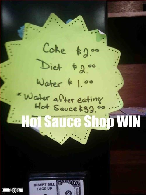 drinks,failboat,g rated,hot sauce,prices,water,win