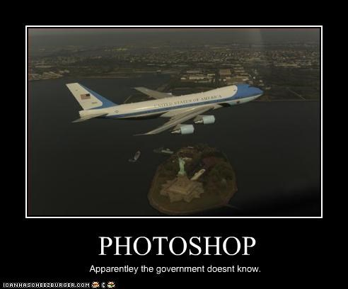PHOTOSHOP Apparentley the government doesnt know.