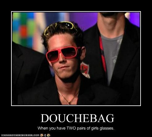 douchebags,sunglasses