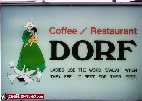 best coffee g rated ladies restaurant signs sweat