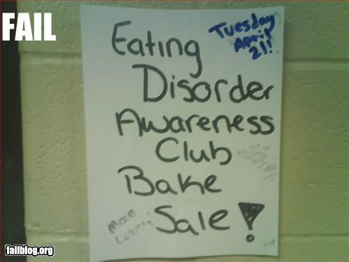 bake sale Causes eating disorders failboat g rated irony posters signs - 2420201216