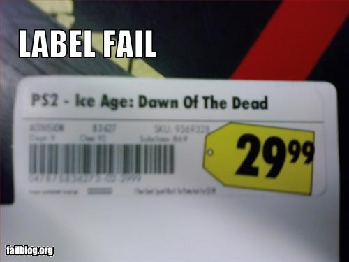 "Ice Age: Dawn of the Dead While working I found this mislabeled price tag. It's meant to say ""Dawn of the Dinosaurs""."