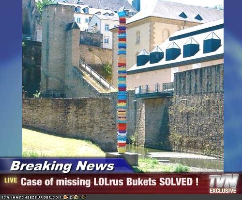 Breaking News - Case of missing LOLrus Bukets SOLVED !