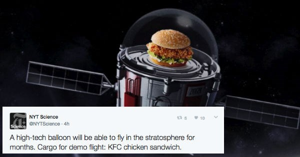 KFC fast food restaurant is launching a chicken sandwich into space with high tech balloon.