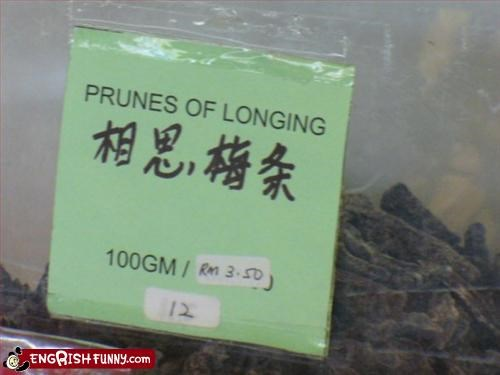 food,g rated,grocery store,longing,prunes,Sad,signs