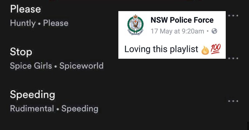 Collection of funny Facebook posts from the New South Wales police force.