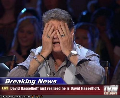 david hasselhoff,despair,Sad