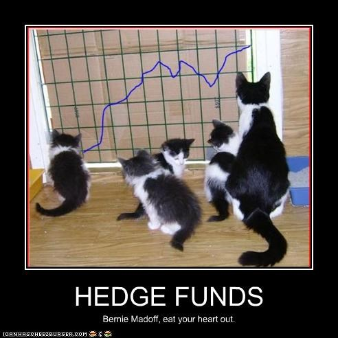 HEDGE FUNDS Bernie Madoff, eat your heart out.