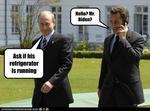 democrats,joe biden,jokes,Nicolas Sarkozy,president,prime minister,vice president,Vladimir Putin