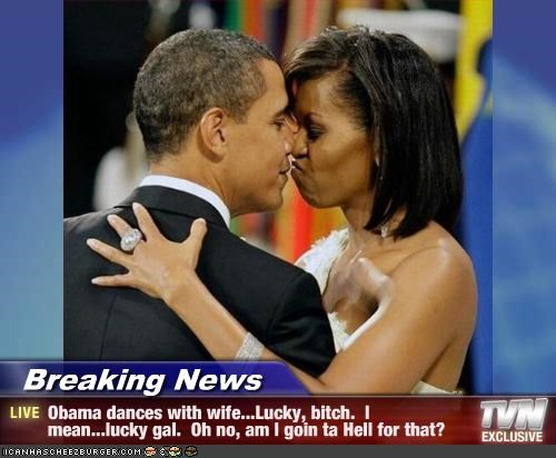 Breaking News Obama Dances With Wifelucky Bitch I Mean