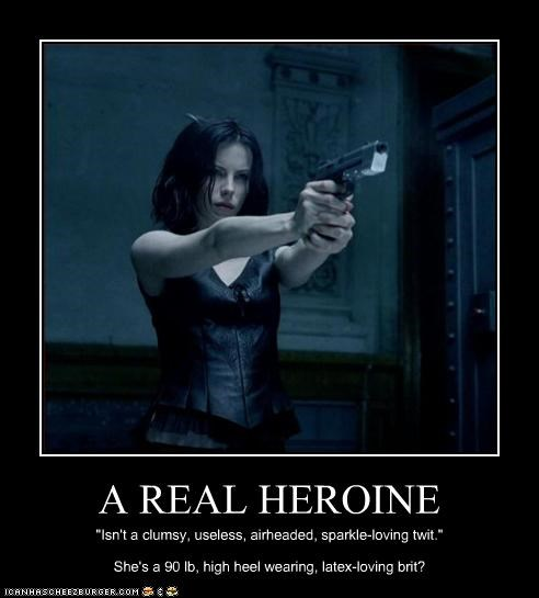 "A REAL HEROINE ""Isn't a clumsy, useless, airheaded, sparkle-loving twit."" She's a 90 lb, high heel wearing, latex-loving brit?"