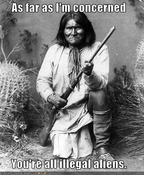 geronimo Historical illegal aliens immigration native americans - 2515418368