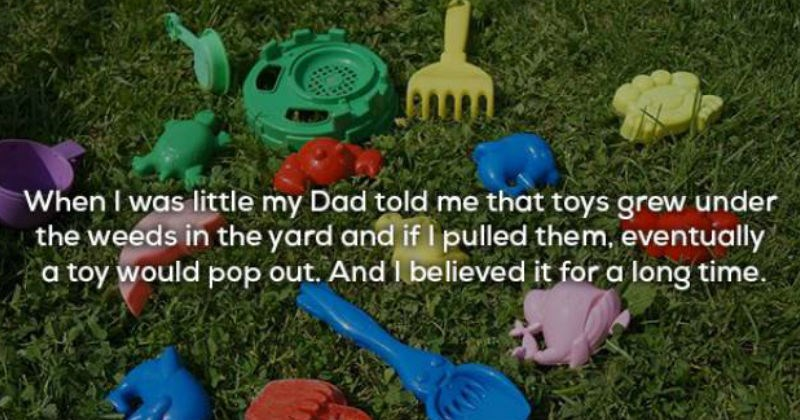 Lies that parents told their kids and somehow got away with.