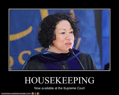 HOUSEKEEPING Now available at the Supreme Court