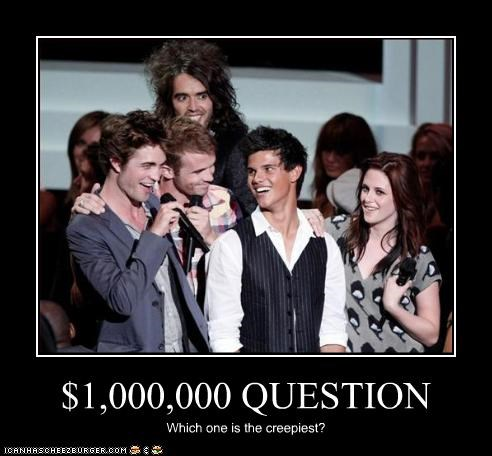 $1,000,000 QUESTION Which one is the creepiest?