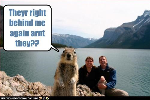 Aw NUTS! Theyr right behind me again arnt they??