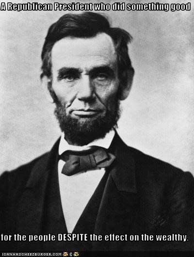 abraham lincoln Historical president Republicans wealthy