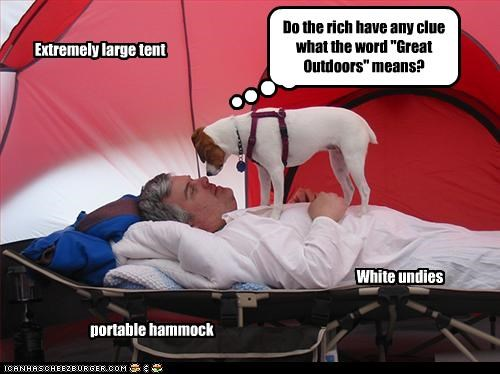"portable hammock Extremely large tent White undies Do the rich have any clue what the word ""Great Outdoors"" means?"