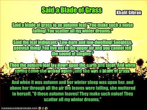 Said a Blade of Grass - Cheezburger - Funny Memes | Funny