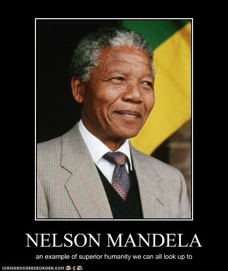 NELSON MANDELA an example of superior humanity we can all look up to