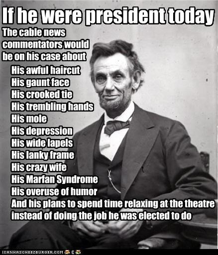 abraham lincoln gossip Historical president pundits Republicans - 2585864960