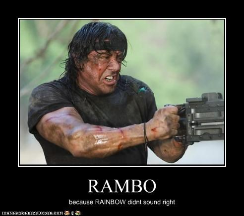 RAMBO because RAINBOW didnt sound right