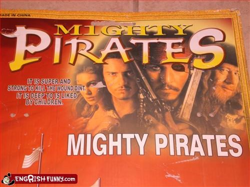 M(one)GHTY PIRATES It is super and strong to kill the wound dint, it is deep to is liked by children. (Oh and uh, that's not Johnny Depp. You can tell because of the eye patch.)