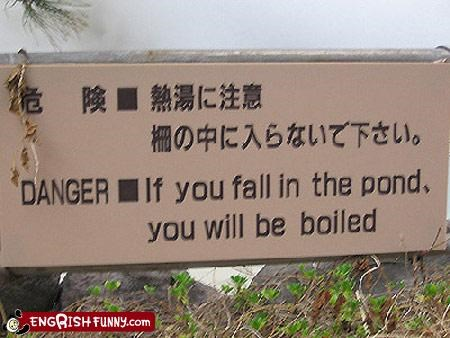 swimming anyone? DANGER if you fall in the pond you will be boiled