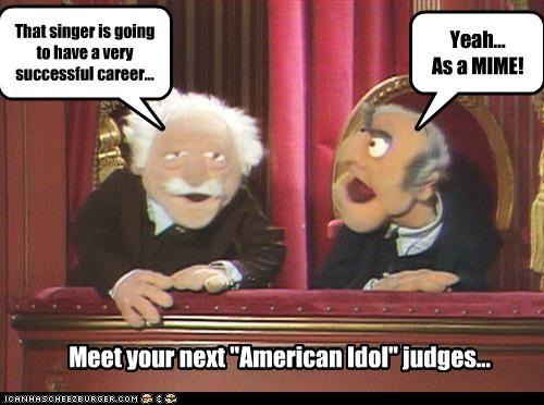 """That singer is going to have a very successful career... Yeah... As a MIME! Meet your next """"American Idol"""" judges..."""