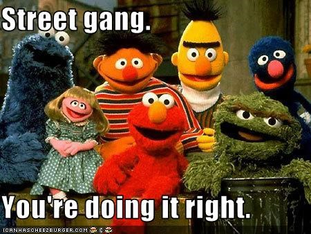 bert and ernie,Cookie Monster,doing it right,elmo,gangs,grover,oscar the grouch,prairie dawn,Sesame Street