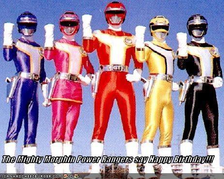 The Mighty Morphin Power Rangers Say Happy Birthday Cheezburger