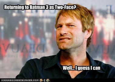 Returning To Batman 3 As Two Face Cheezburger Funny Memes