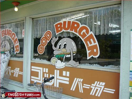 burgers,god,g rated,signs,store